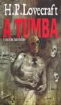 A Tumba e Outras Histórias - H.P. Lovecraft, Jorge Ritter