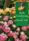 Bulb Gardening with Derek Fell - Derek Fell