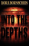 Into the Depths - Dora Bornschein
