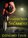 The Seventh Sons Of Sycamore - Domino Finn