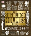 The Sherlock Holmes Book (Big Ideas Simply Explained) - DK Publishing, Leslie S. Klinger