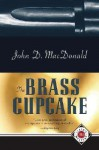The Brass Cupcake - John D. McDonald
