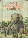 Rosie, the Dancing Elephant - Maureen Daly, Lorence F. Bjorklund