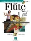 Play Flute Today!: Level 1 - Neil David Sr., Hal Leonard Publishing Corporation