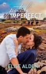 Pitch Imperfect - Elise Alden