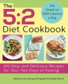 The 5:2 Diet Cookbook: 120 Easy and Delicious Recipes for Your Two Days of Fasting - Laura Herring, William Reavell