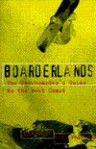 Boarderlands: The Snowboarder's Guide to the West Coast - James C. Humes, Sean Wagstaff