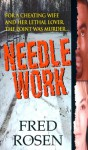 Needle Work - Fred Rosen