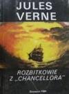Rozbitkowie z Chancellora - Juliusz Verne