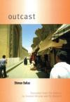 Outcast - Shimon Ballas, Ammiel Alcalay, Oz Shelach