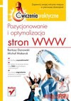 Pozycjonowanie i optymalizacja stron WWW. Ćwiczenia praktyczne. eBook. Pdf - Bartosz Danowski, Michał Makaruk