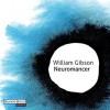 Neuromancer - Michael Hansonis, William Gibson