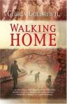 Walking Home (Mira) - Gloria Goldreich