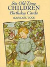 Six Old Time Children Birthday Cards - Raphael Tuck