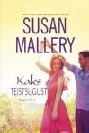 Kaks teistsugust - Susan Mallery