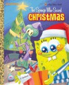 The Sponge Who Saved Christmas (SpongeBob SquarePants) - Melissa Wygand, Fabrizio Petrossi