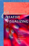 Effective Meditations for Creative Visualizing - Deirdre Griswold, Bob Griswold