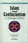 Islam and Confucianism: A Civilization Dialogue - Osman Bakar