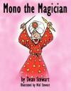 Mono the Magician - Dean Stewart