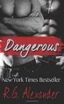 Dangerous (The Finn Factor) (Volume 3) - R.G. Alexander