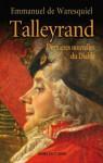Talleyrand : Dernières nouvelles du Diable - Emmanuel de Waresquiel