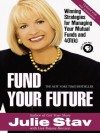 Fund Your Future - Julie Stav, Lisa Rojany Buccieri