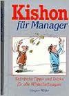 Kishon für Manager. Satirische Tipps und Tricks für alle Wirtschaftslagen. - Ephraim Kishon