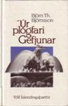 Úr plógfari Gefjunar: Tólf Íslendingaþættir - Björn Th. Björnsson