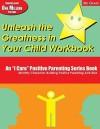 Unleash the Greatness in Your Child Workbook: Grade 3 - Elbert D. Solomon, Thelma S. Solomon, Martha Ray Dean