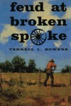 Feud at Broken Spoke - Terrell L. Bowers