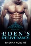 Eden's Deliverance (Eden, #4) - Rhenna Morgan
