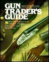 Gun Trader's Guide - Stoeger Publishing Co