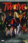 The Twelve, #1: Un siècle difficile - J. Michael Straczynski, Chris Weston, Chris Chuckry