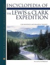 Encyclopedia of the Lewis and Clark Expedition (Facts on File Library of American History) - Elin Woodger, Brandon Yusuf Toropov