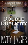 Double Duplicity (Shandra Higheagle Mystery, #1) - Paty Jager