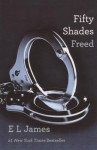Fifty Shades Freed (Turtleback School & Library Binding Edition) (50 Shades Trilogy) - E.L. James