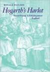 Hogarth's Harlot: Sacred Parody in Enlightenment England - Ronald Paulson