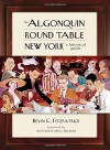 The Algonquin Round Table New York: A Historical Guide - Kevin Fitzpatrick, Anthony Melchiorri