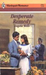 Desperate Remedy - Angela Wells