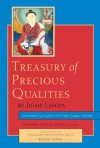 Treasury of Precious Qualities: Revised edition - Kyabje Kangyur Rinpoche, Jigme Lingpa, Longchen Yeshe Dorje, H. H. the Dalai Lama, Padmakara Translation Group