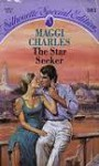 The Star Seeker (Silhouette Special Edition, No. 381) - Maggi Charles
