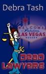 Dead Lawyers - Debra Tash