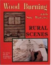 Wood Burning With Sue Waters: Rural Scenes - Sue Waters, Joanne Tobey