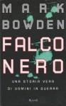 Falco nero - Mark Bowden, Paolo Valpolini
