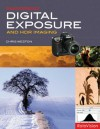 Mastering Digital Exposure and HDR Imaging: Understanding the Next-Generation of Digital Cameras - Chris Weston