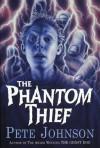 The Phantom Thief - Pete Johnson