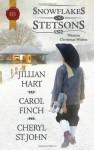 Snowflakes and Stetsons - Cheryl St.John, Jillian Hart, Carol Finch