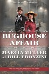 The Bughouse Affair - Marcia Muller, Bill Pronzini