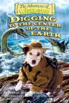 Digging to the Center of the Earth - Michael Anthony Steele, Rick Duffield