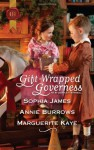 Gift-Wrapped Governess: Christmas at Blackhaven CastleGoverness to Christmas BrideDuchess by Christmas - Sophia James, Annie Burrows, Marguerite Kaye